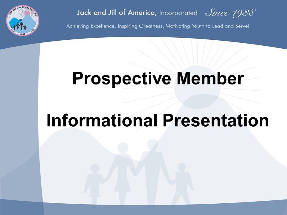 Prospective Member Informational Presentation