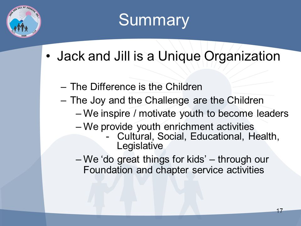 Summary Jack and Jill is a Unique Organization