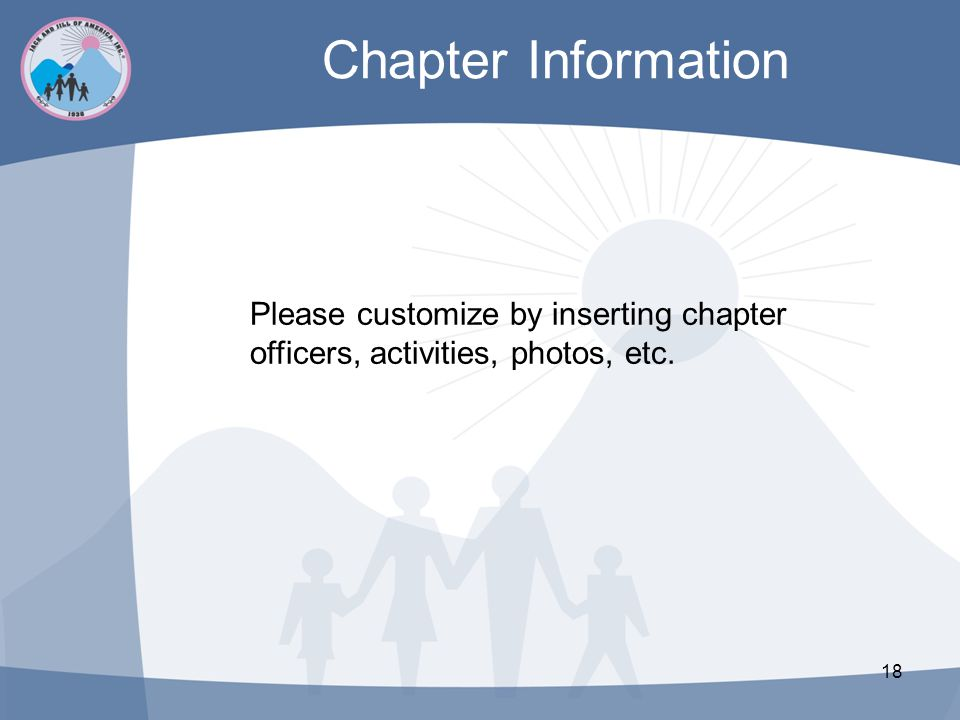Chapter Information Please customize by inserting chapter officers, activities, photos, etc.