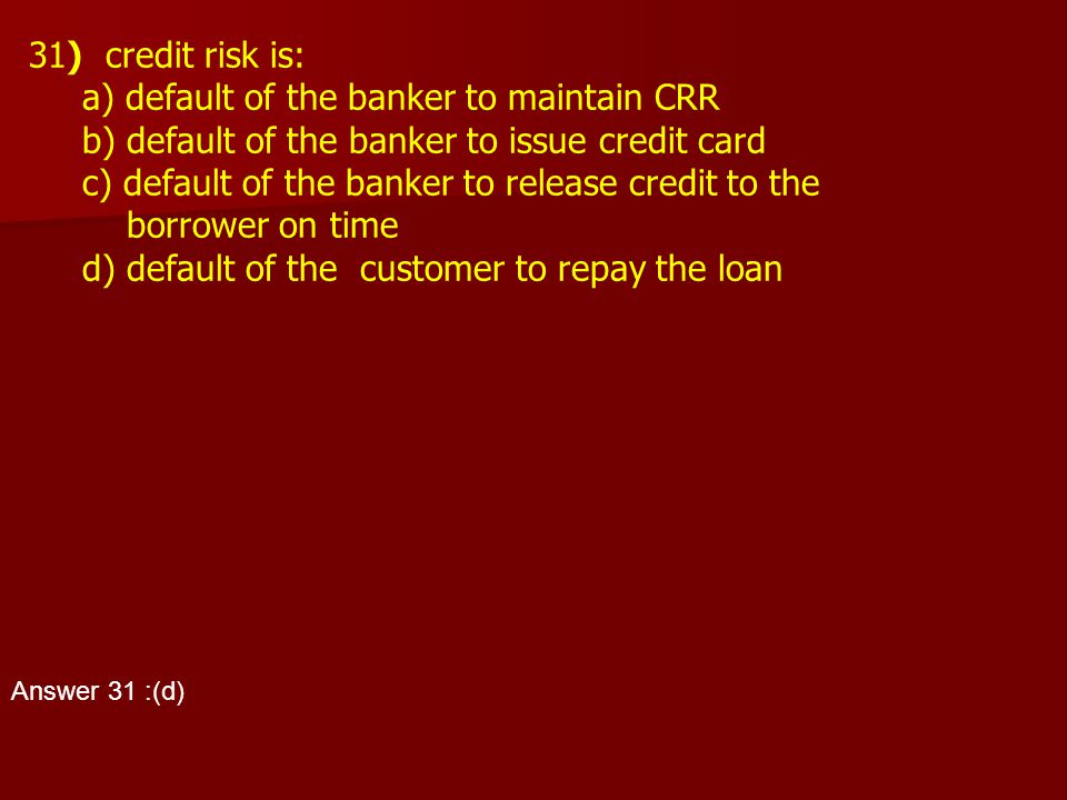 a) default of the banker to maintain CRR