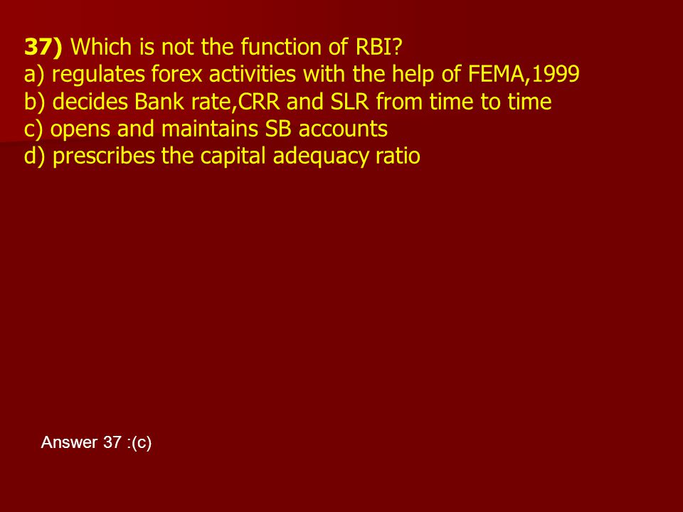 37) Which is not the function of RBI