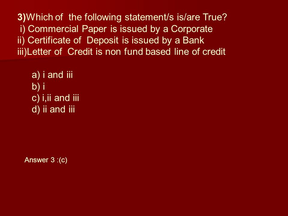 3)Which of the following statement/s is/are True