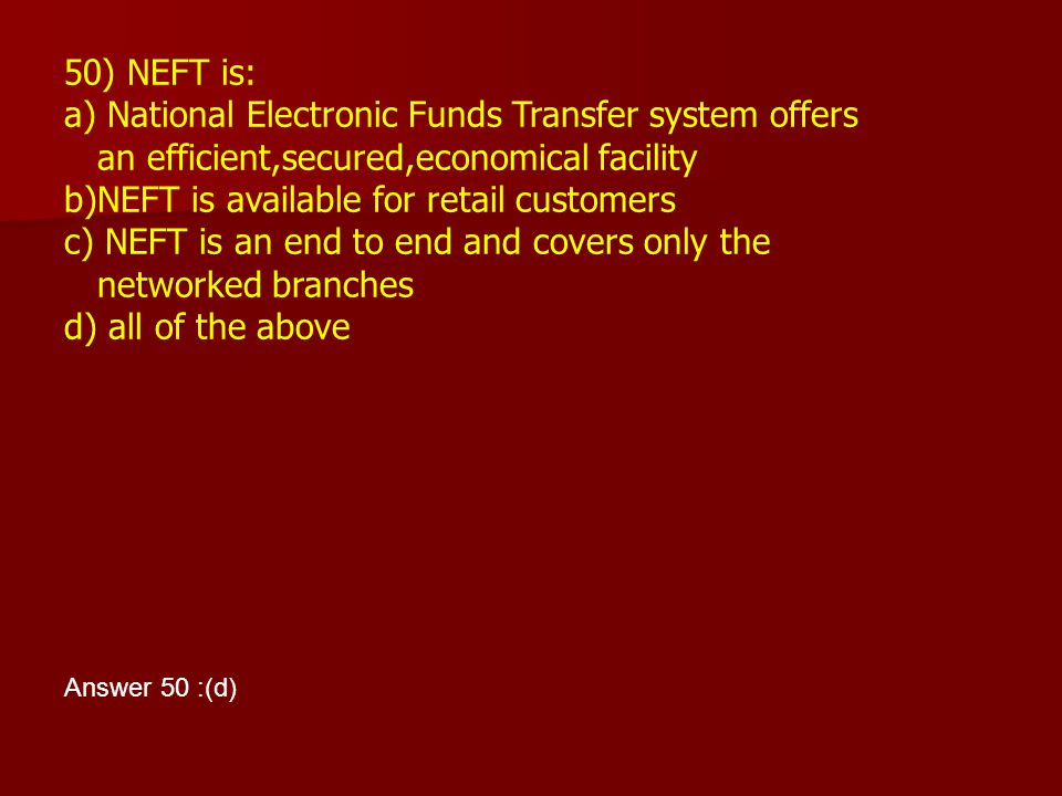 a) National Electronic Funds Transfer system offers