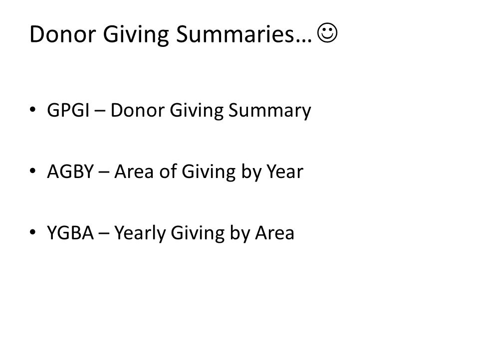 Donor Giving Summaries… 