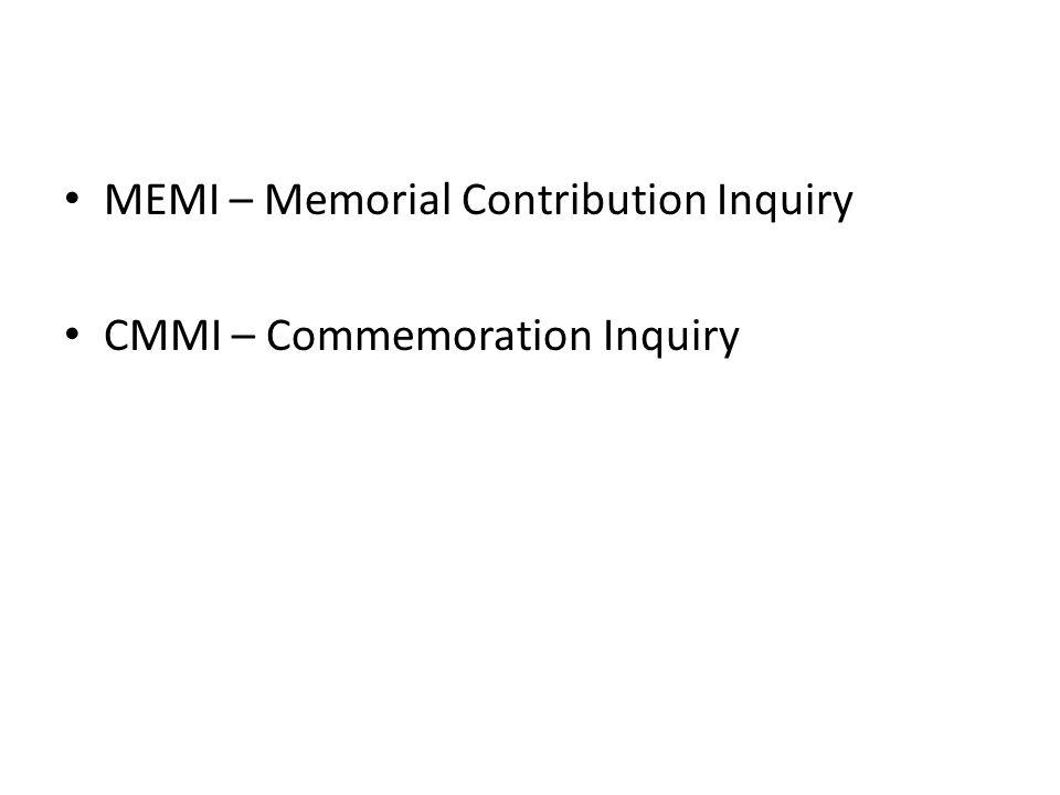 MEMI – Memorial Contribution Inquiry
