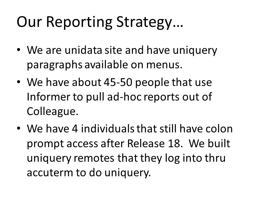 Our Reporting Strategy…