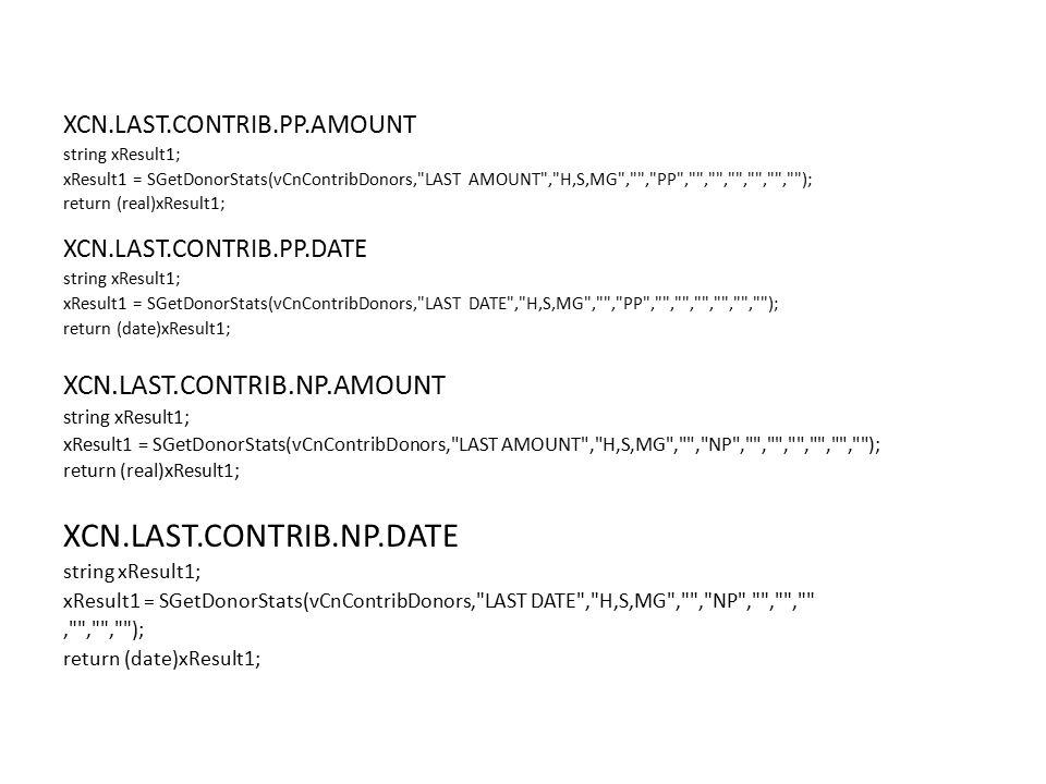 XCN.LAST.CONTRIB.NP.DATE XCN.LAST.CONTRIB.NP.AMOUNT