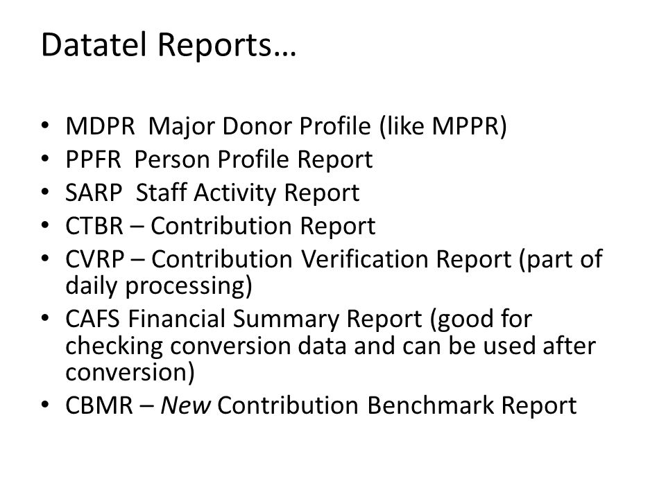 Datatel Reports… MDPR Major Donor Profile (like MPPR)