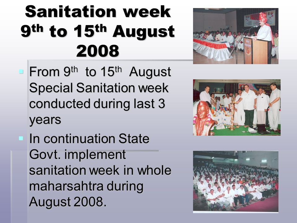 Sanitation week 9th to 15th August 2008