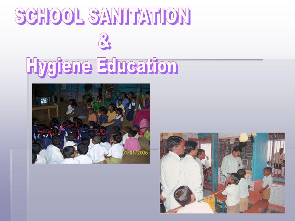 SCHOOL SANITATION & Hygiene Education
