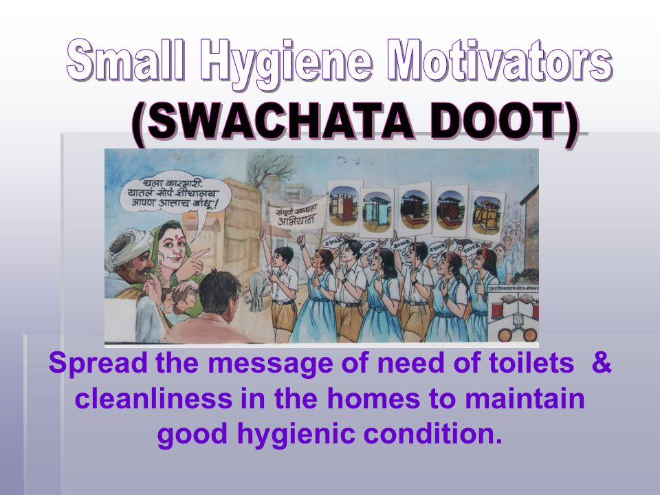 Small Hygiene Motivators