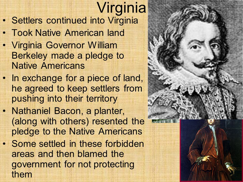 Virginia Settlers continued into Virginia Took Native American land