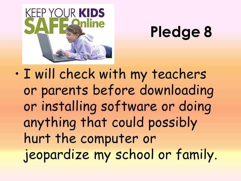 Pledge 8