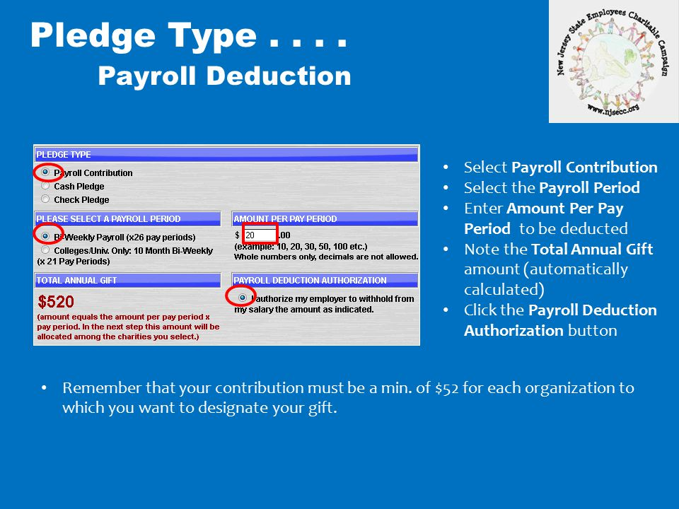 Pledge Type . . . . Payroll Deduction Select Payroll Contribution