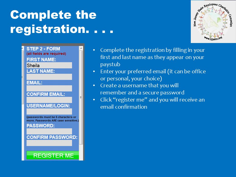 Complete the registration. . . .