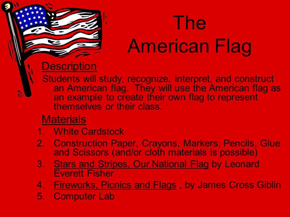The American Flag Description Materials