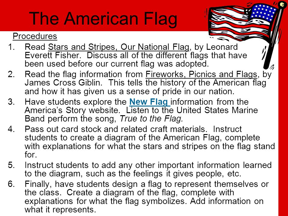 The American Flag Procedures