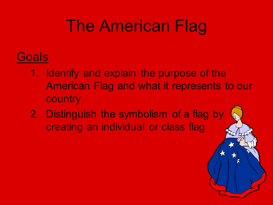 The American Flag Goals