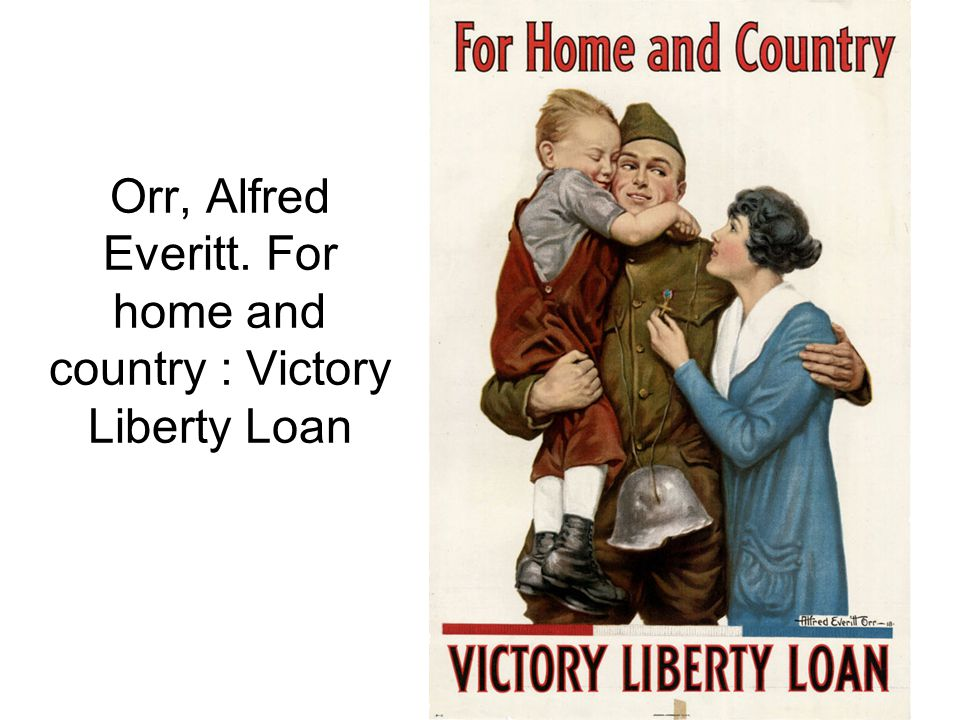 Orr, Alfred Everitt. For home and country : Victory Liberty Loan