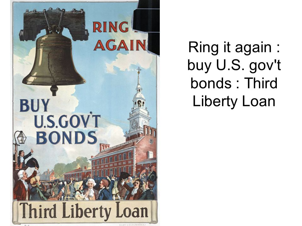 Ring it again : buy U.S. gov t bonds : Third Liberty Loan