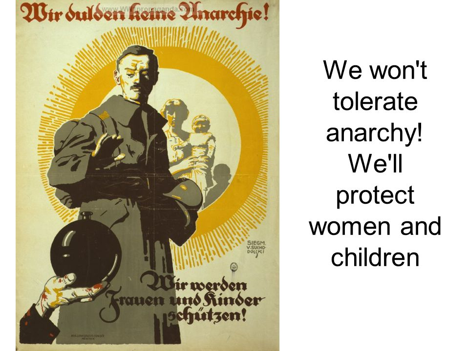 We won t tolerate anarchy! We ll protect women and children