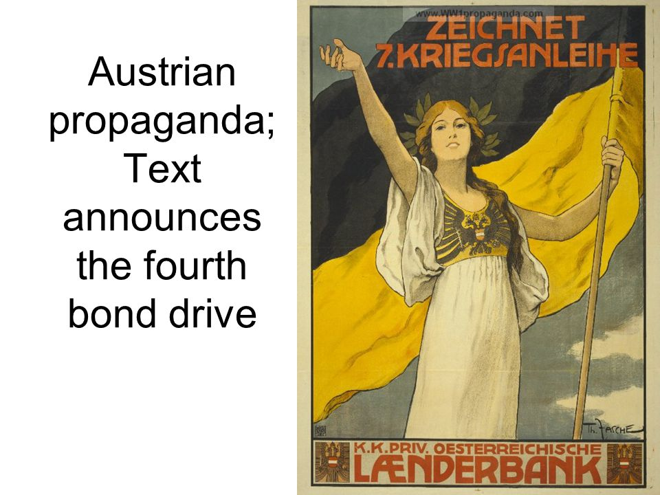 Austrian propaganda; Text announces the fourth bond drive