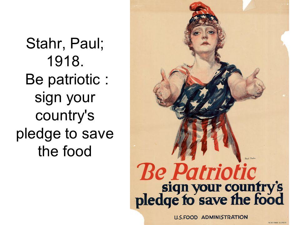 Stahr, Paul; 1918. Be patriotic : sign your country s pledge to save the food