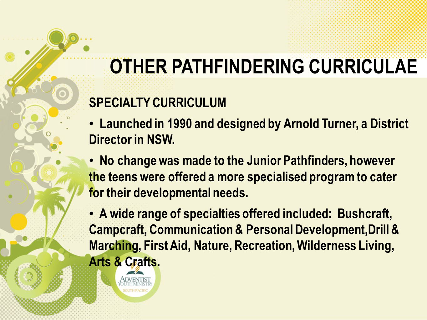 OTHER PATHFINDERING CURRICULAE