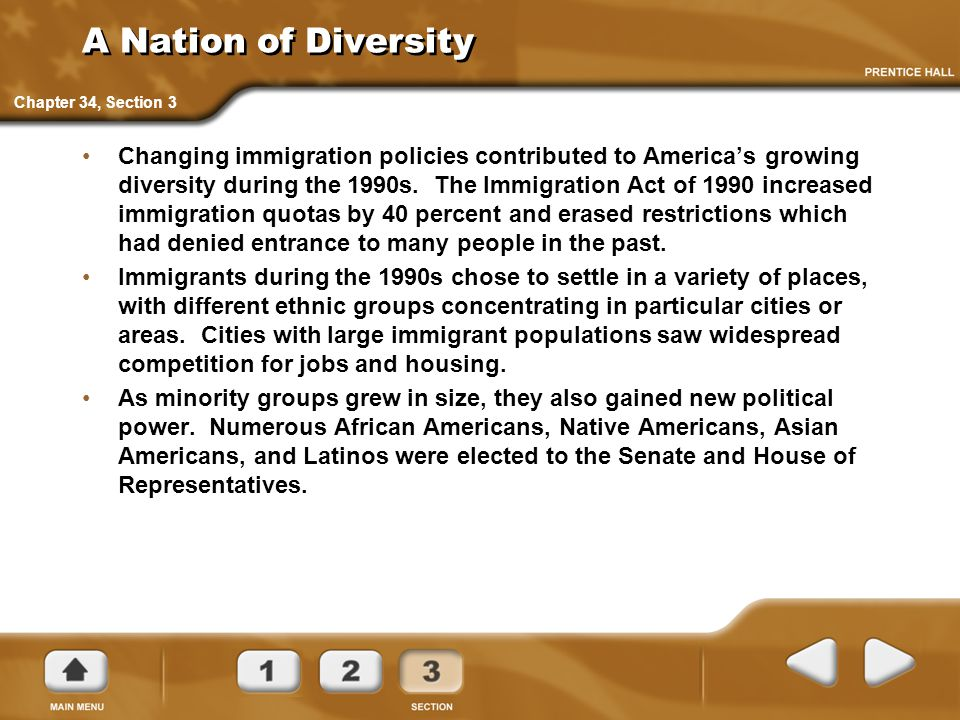 A Nation of Diversity Chapter 34, Section 3.