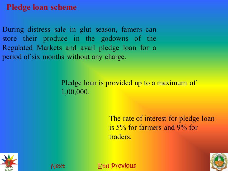 Pledge loan scheme