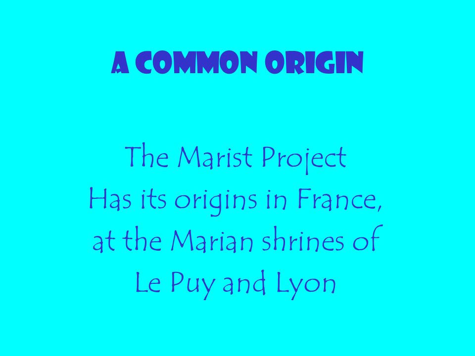 Has its origins in France, at the Marian shrines of Le Puy and Lyon