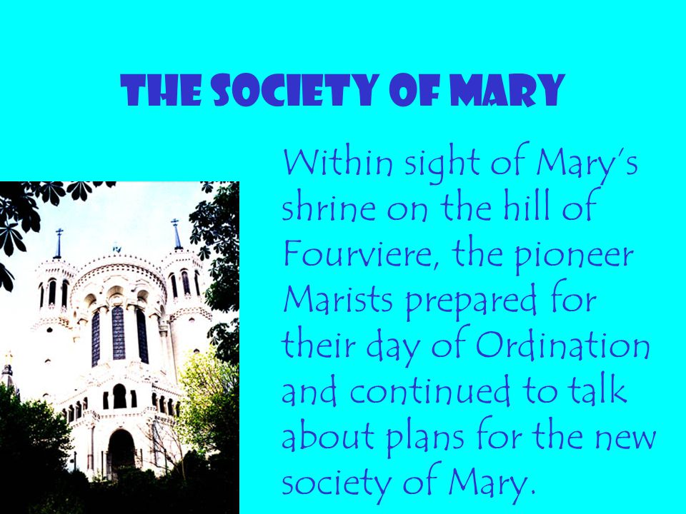 THE SOCIETY OF MARY