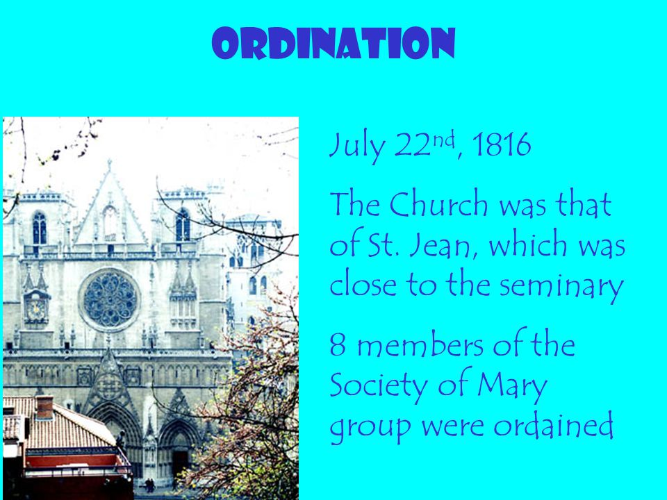 ORDINATION July 22nd, 1816. The Church was that of St.