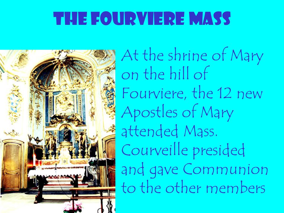 THE FOURVIERE MASS