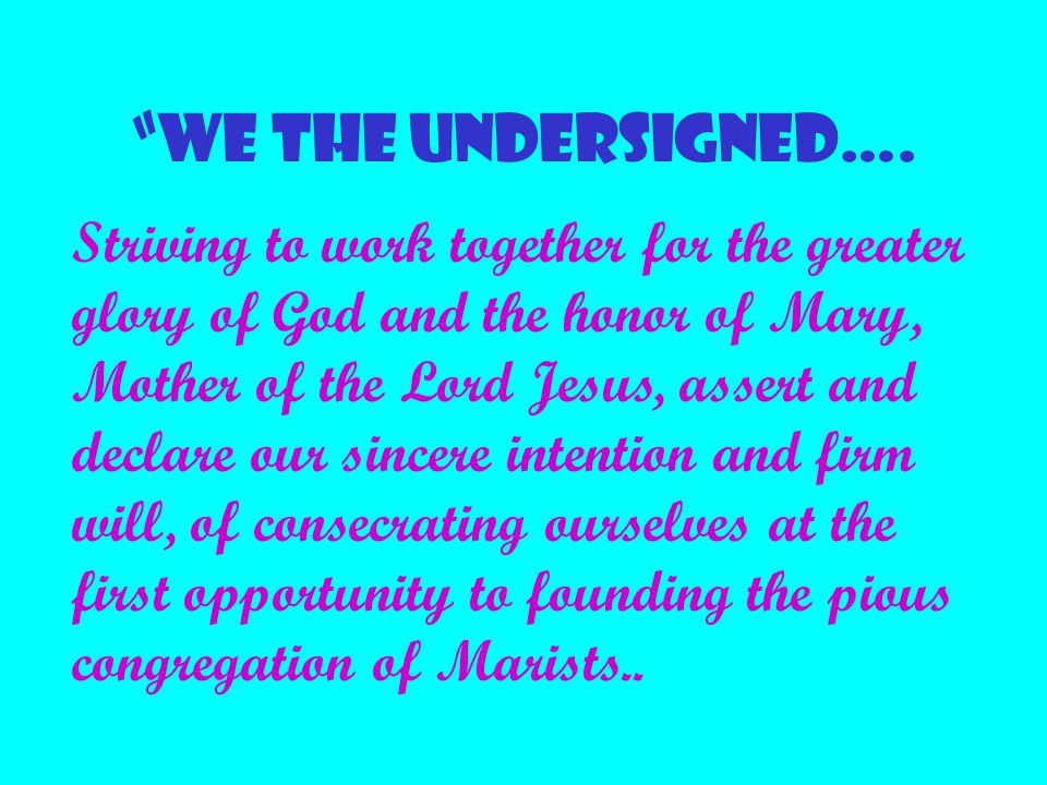 WE THE UNDERSIGNED….