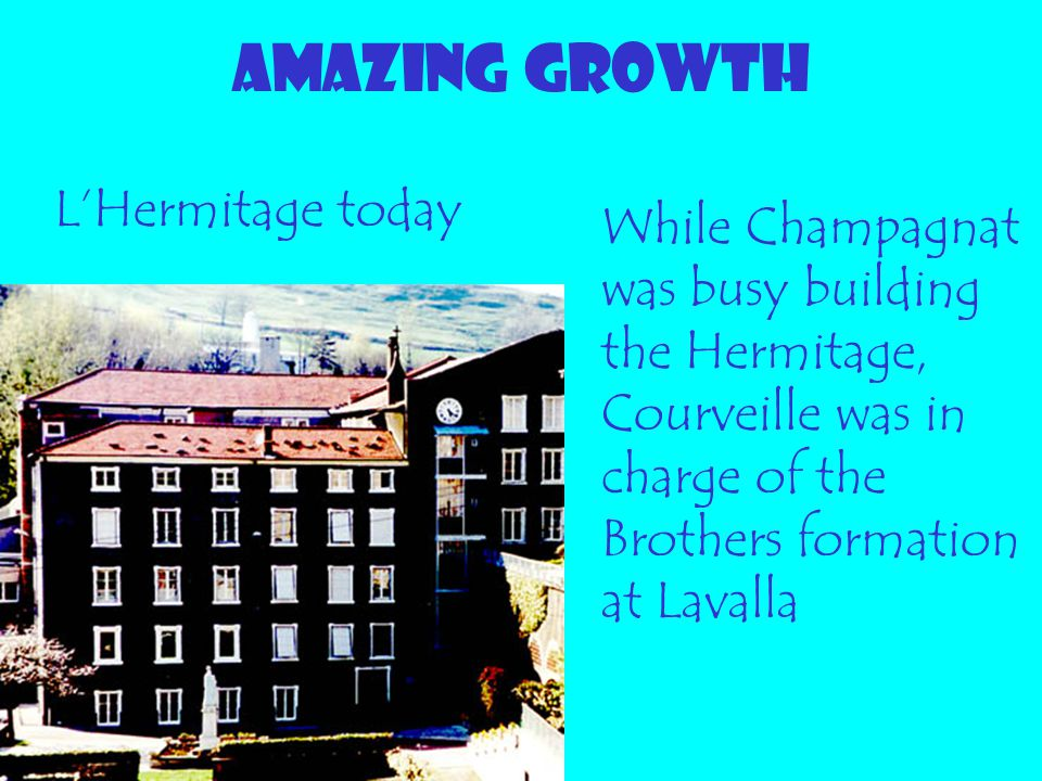 AMAZING GROWTH L'Hermitage today