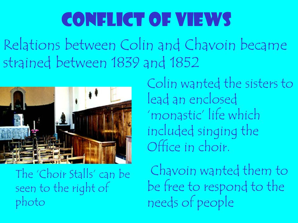 CONFLICT OF VIEWS Relations between Colin and Chavoin became strained between 1839 and 1852.