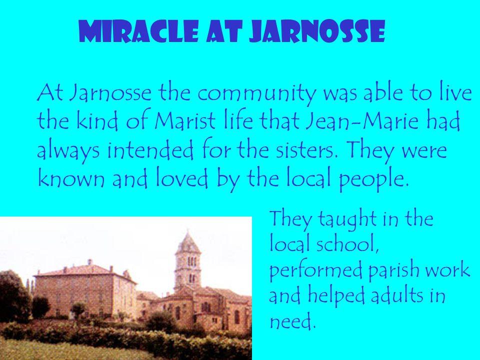 MIRACLE AT JARNOSSE