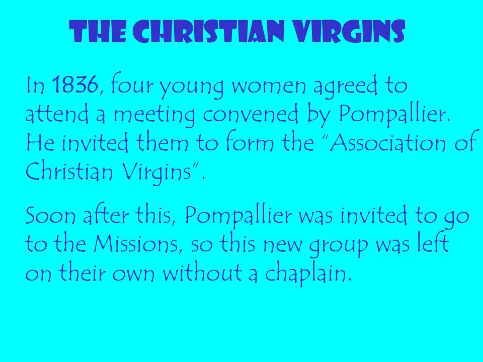 THE CHRISTIAN VIRGINS