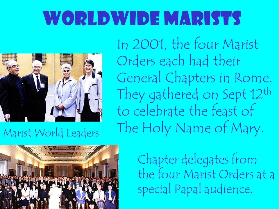 WORLDWIDE MARISTS