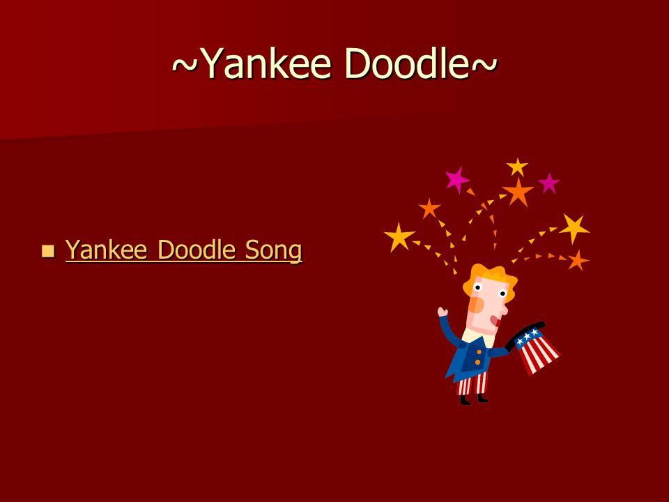 ~Yankee Doodle~ Yankee Doodle Song