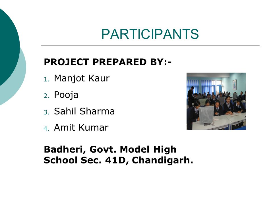 PARTICIPANTS PROJECT PREPARED BY:- Manjot Kaur Pooja Sahil Sharma