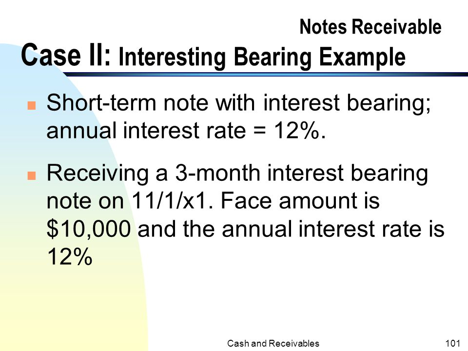 Notes Receivable Case II: Interesting Bearing Example