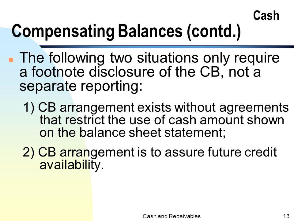 Cash Compensating Balances (contd.)