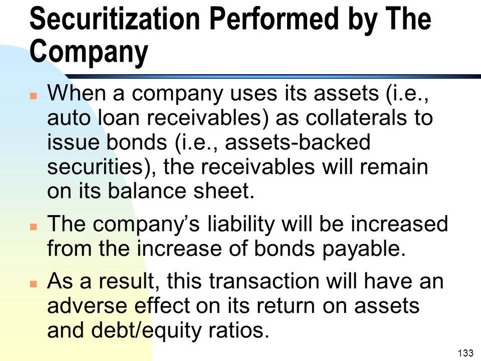 Securitization Performed by The Company