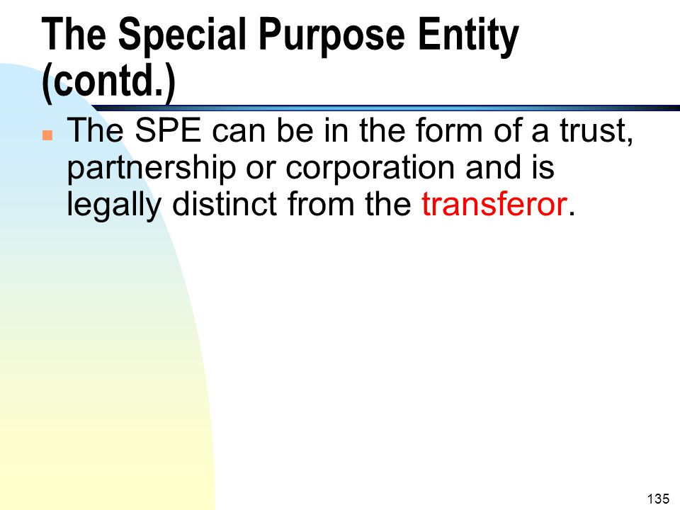 The Special Purpose Entity (contd.)