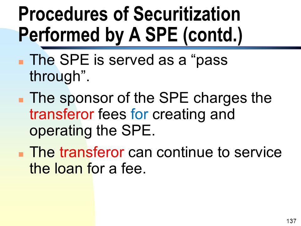 Procedures of Securitization Performed by A SPE (contd.)