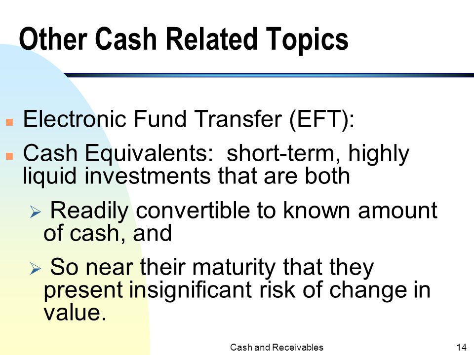 Other Cash Related Topics