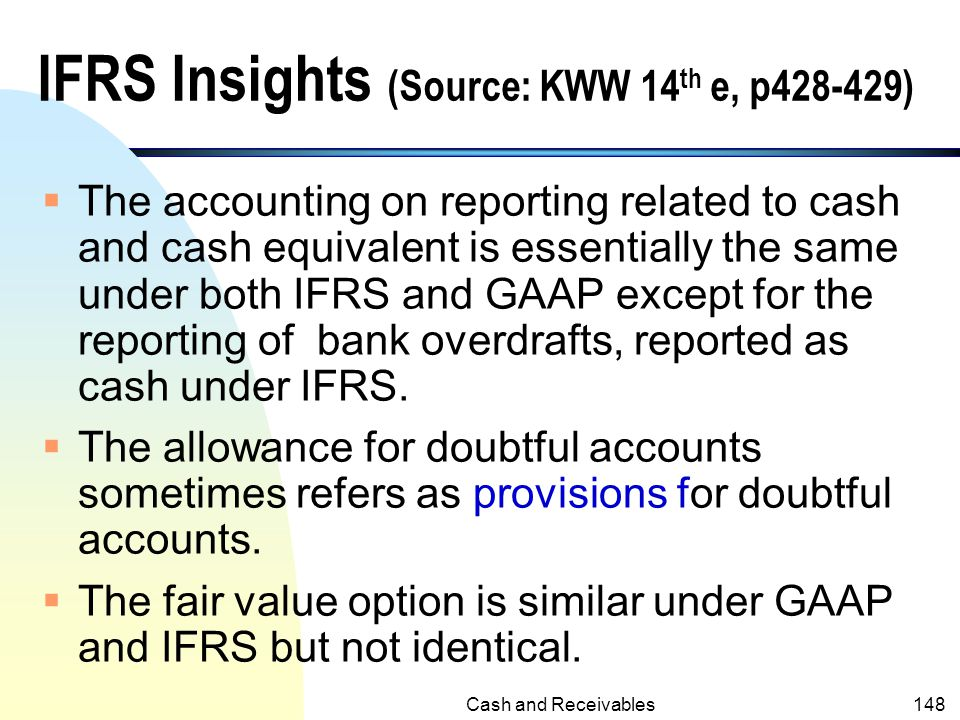 IFRS Insights (Source: KWW 14th e, p428-429)