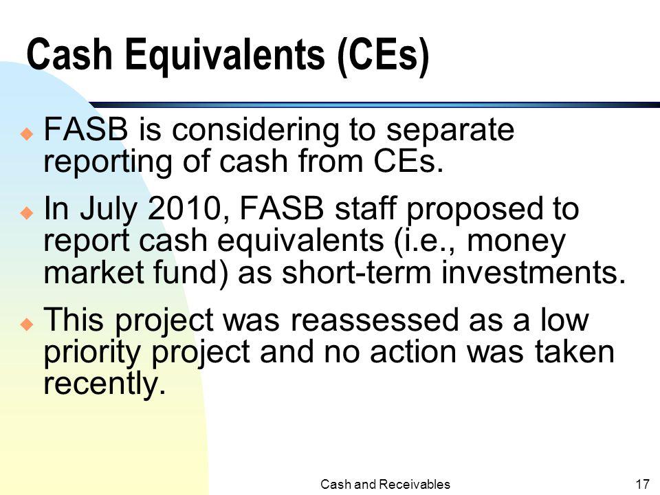 Cash Equivalents (CEs)